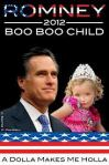 Prez Boo-Boo and VP Romney